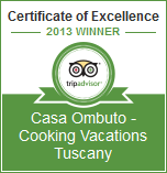 Winner: Certificate of Excellence 2013 | Casa Ombuto - Cooking Vacations Tuscany